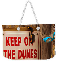 Keep Off The Dunes Weekender Tote Bag