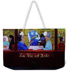 La Vie Est Belle Weekender Tote Bag