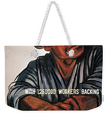 Weekender Tote Bag featuring the photograph Labor Poster, 1930s by Granger