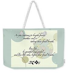Last Breath Weekender Tote Bag