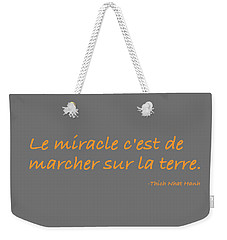 Weekender Tote Bag featuring the digital art Le Miracle by Julie Niemela