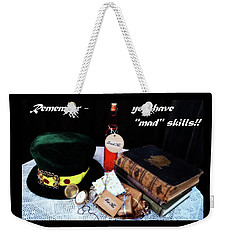 Lessons From The Mad Hatter Weekender Tote Bag