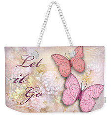 Let It Go Weekender Tote Bag