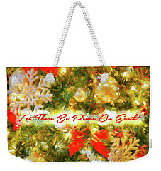 Let There Be Peace On Earth 2 Weekender Tote Bag