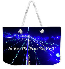 Weekender Tote Bag featuring the photograph Let There Be Peace On Earth by Phil Mancuso