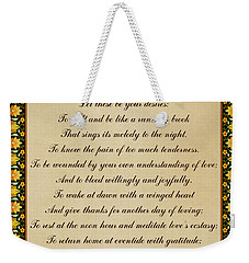 Let These Be Your Desires By Khalil Gibran Weekender Tote Bag