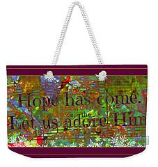 Let Us Adore Him Weekender Tote Bag