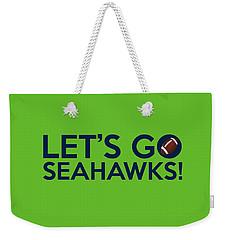 Let's Go Seahawks Weekender Tote Bag