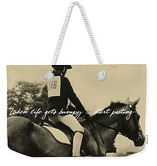 Life Is Bumpy Quote Weekender Tote Bag