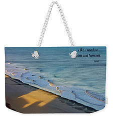 Like A Shadow Weekender Tote Bag
