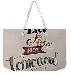 Live Weekender Tote Bag
