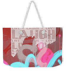 Live Laugh Love Weekender Tote Bag