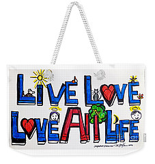 Live Love, Love All Life Weekender Tote Bag
