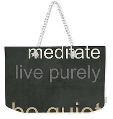 Live Purely Weekender Tote Bag