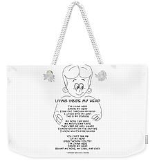 Weekender Tote Bag featuring the drawing Living Inside My Head by John Haldane