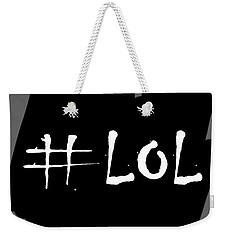 lol Weekender Tote Bag
