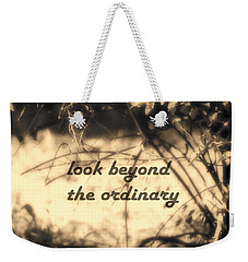 Weekender Tote Bag featuring the photograph Look Beyond by Ann Powell