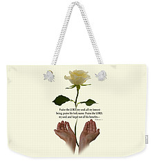 Lord, O My Soul Weekender Tote Bag by Ann Lauwers
