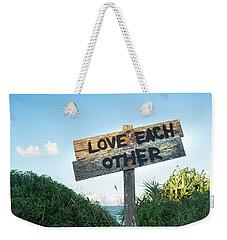 Love Each Other Weekender Tote Bag