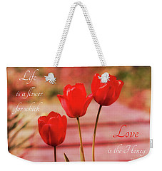 Weekender Tote Bag featuring the photograph Love Is The Honey by Trina Ansel