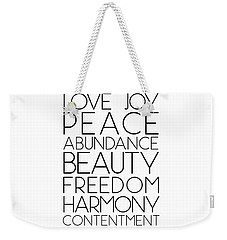 Love Joy Peace Beauty Virtues Weekender Tote Bag