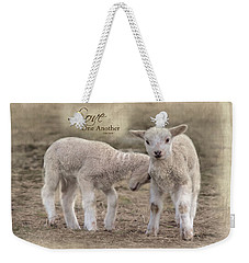 Weekender Tote Bag featuring the photograph Love One Another by Robin-Lee Vieira