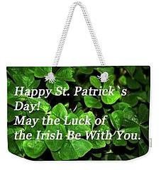 Luck Of The Irsh Weekender Tote Bag