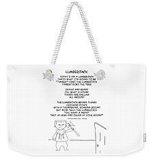 Weekender Tote Bag featuring the drawing Lumberjack by John Haldane
