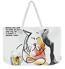 Make My Day Weekender Tote Bag
