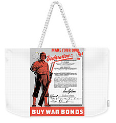 Weekender Tote Bag featuring the painting Make Your Own Declaration Of War by War Is Hell Store