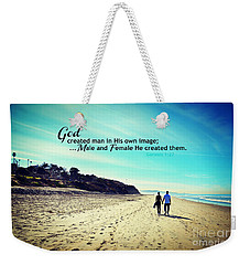 Male And Female He Created Them Weekender Tote Bag