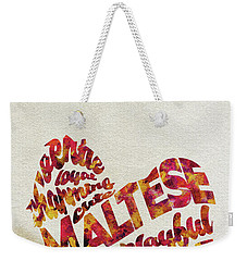 Weekender Tote Bag featuring the painting Maltese Dog Watercolor Painting / Typographic Art by Ayse and Deniz