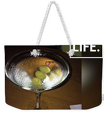 Martini - Quote Weekender Tote Bag