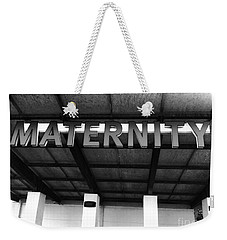 Maternity  Ward Weekender Tote Bag