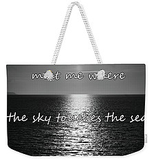 Meet Me Where The Sky Touches The Sea Weekender Tote Bag