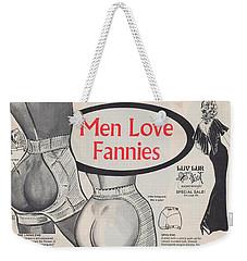 Men Love Fannies Weekender Tote Bag