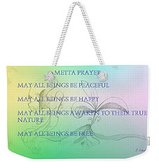 Metta Prayer Weekender Tote Bag