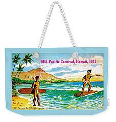 Mid Pacific Carnival Hawaii Surfing 1915 Weekender Tote Bag by Peter Gumaer Ogden