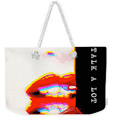 Miss Talk A Lot Weekender Tote Bag by ISAW Gallery