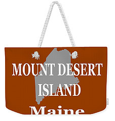 Weekender Tote Bag featuring the photograph Mount Desert Island Maine State City And Town Pride  by Keith Webber Jr