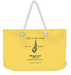 Mugwort Weekender Tote Bag