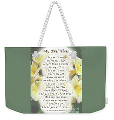 My Evil Twin Greeting Card And Poster Weekender Tote Bag