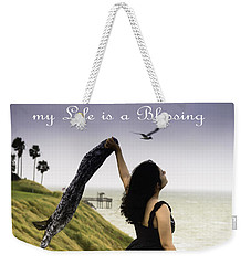 My Life A Blessing Weekender Tote Bag by Leticia Latocki