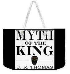 Weekender Tote Bag featuring the digital art Myth Of The King Cover by Jayvon Thomas