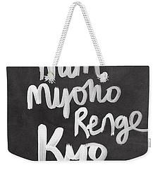 Nam Myoho Renge Kyo Weekender Tote Bag