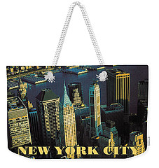 New York City Poster - Downtown Manhattan Skyline Weekender Tote Bag