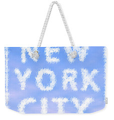 New York City Skywriting Typography Weekender Tote Bag by Georgeta Blanaru