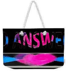 Weekender Tote Bag featuring the digital art Phone Cases No Answers by Catherine Lott