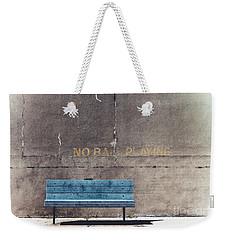 No Ball Playing - Bench Weekender Tote Bag