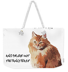 Weekender Tote Bag featuring the painting No Fat Cat by Colleen Taylor